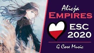 [Nightcore] Alicja - Empires | Poland Eurovision 2020