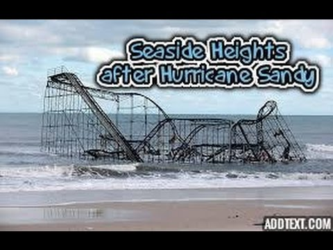 Seaside Heights recovery after Hurricane Sandy