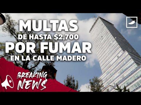 Multas de hasta $2,700 por fumar en la calle de Madero   CHILANGO