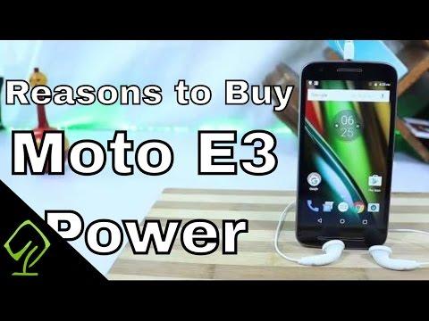 8 Reasons to Buy  Moto E3 Power