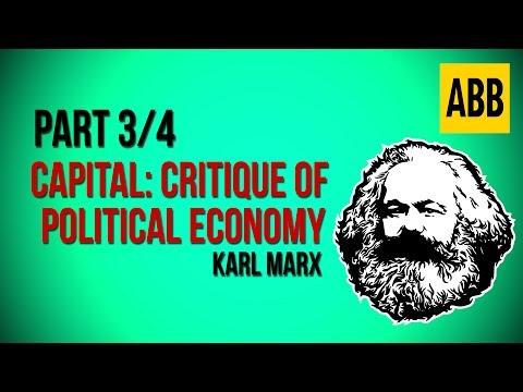 CAPITAL: CRITIQUE OF POLITICAL ECONOMY: Karl Marx - FULL AudioBook, Volume 1: Part 3/4
