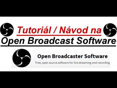 Návod na OBS CZ/SK - Tutoriál na Open Broadcaster Software CZ/SK