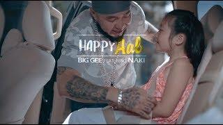 Big Gee - Happy Aav (feat. Naki)