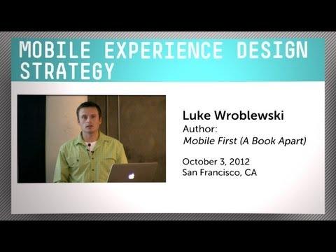 Mobile Experience Design Strategy with Luke Wroblewski