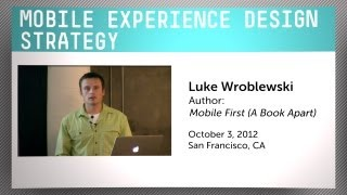 Mobile Experience Design Strategy with Luke Wroblewski