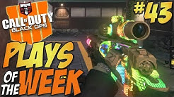 JUST WOW!! - Call of Duty Black Ops 4 Plays of the Week #43