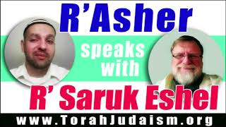 R' Asher speaks with R' Saruk Eshel