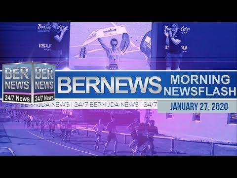 Bermuda Newsflash For Monday, January 27, 2020
