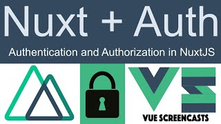 Nuxt Auth - Authentication and Authorization in NuxtJS