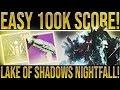 Destiny 2  EASY 100K NIGHTFALL SCORE!