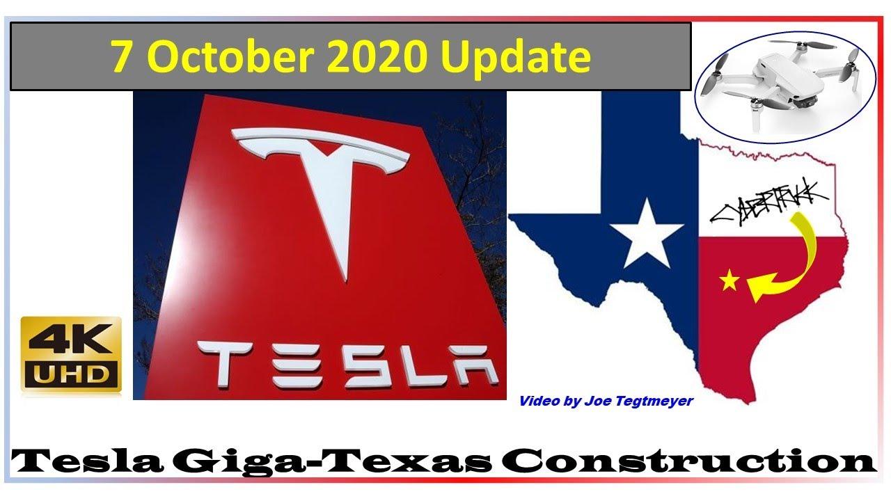 Tesla Gigafactory Texas 7 October 2020 Construction Update