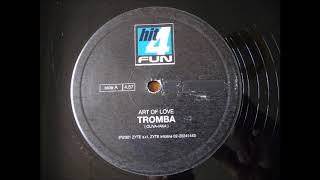 ART OF LOVE - TROMBA (ITALODANCE 2001)