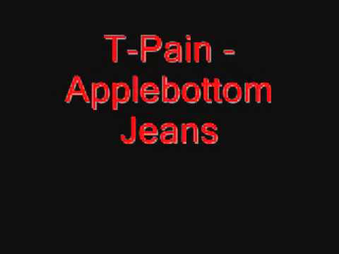 T_Pain _ Applebottom Jeans.mp3 - YouTube