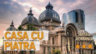 Casa Cu Piatra hotel review | Hotels in Hateg | Romanian Hotels