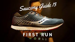 Saucony Guide 13 First Run & Review | Beyond Dafeet