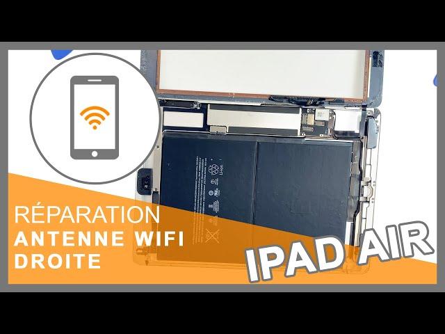Réparation antenne WiFi droite iPad Air