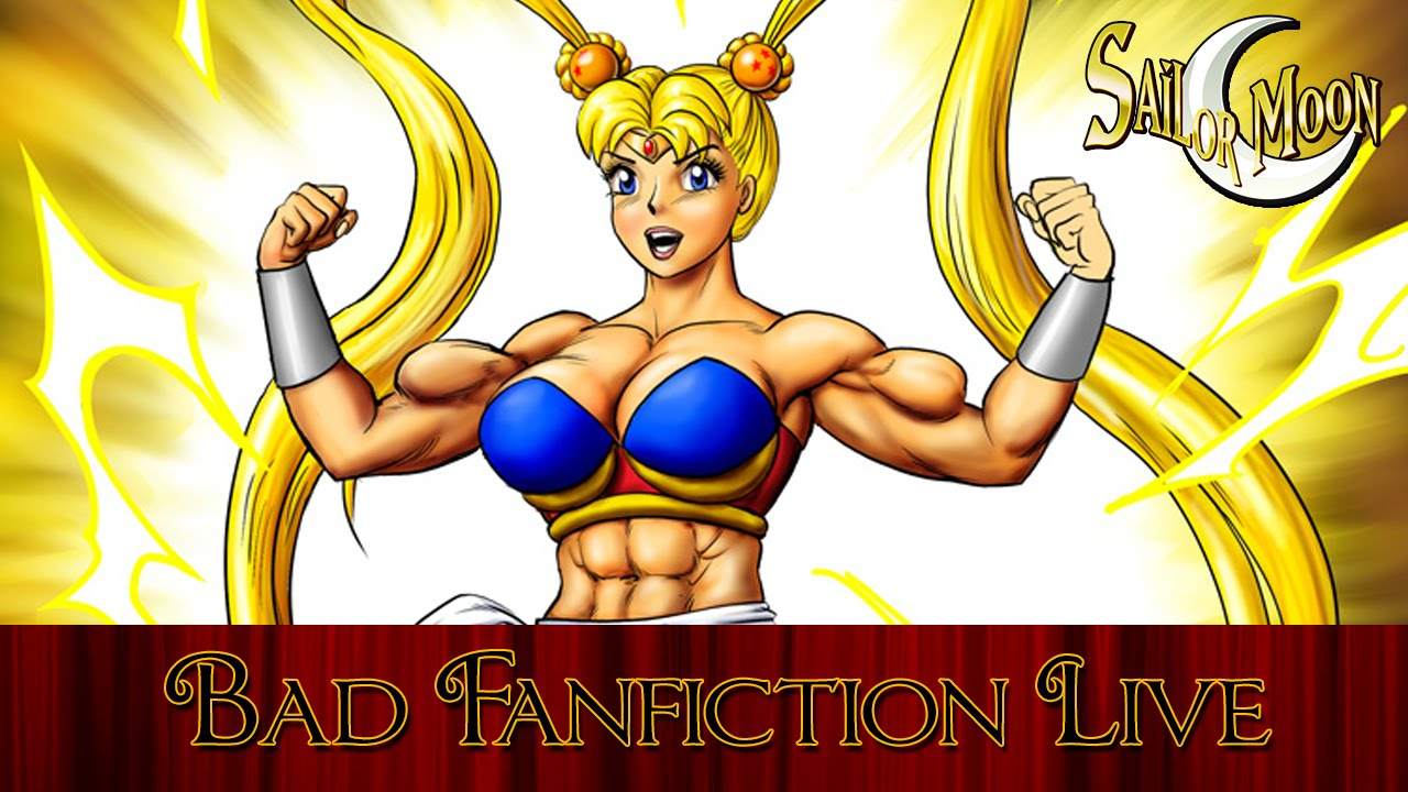 Bad Fanfiction Theatre | Sailor Moon Night - YouTube