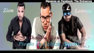 Shadow Blow Ft Zion Y Lennox - Pierdo La Cabeza (Official Remix)(The Eminemce)