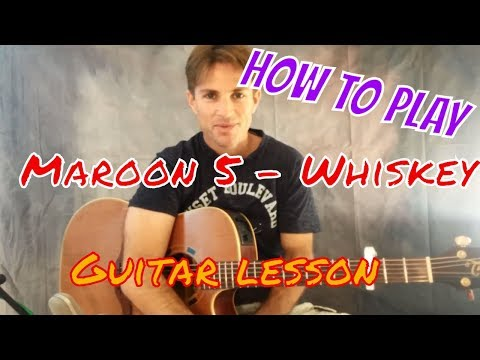 Maroon 5 - Whiskey ft. A$AP Rocky (guitar lesson+chords)