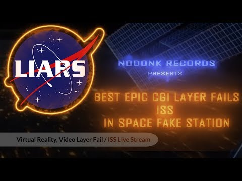 Flat Earth -Best Epic CGI Layer Fails - ISS - In Space Fake