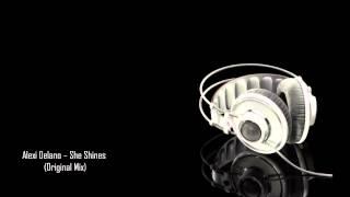 Alexi Delano - She Shines (Original Mix)