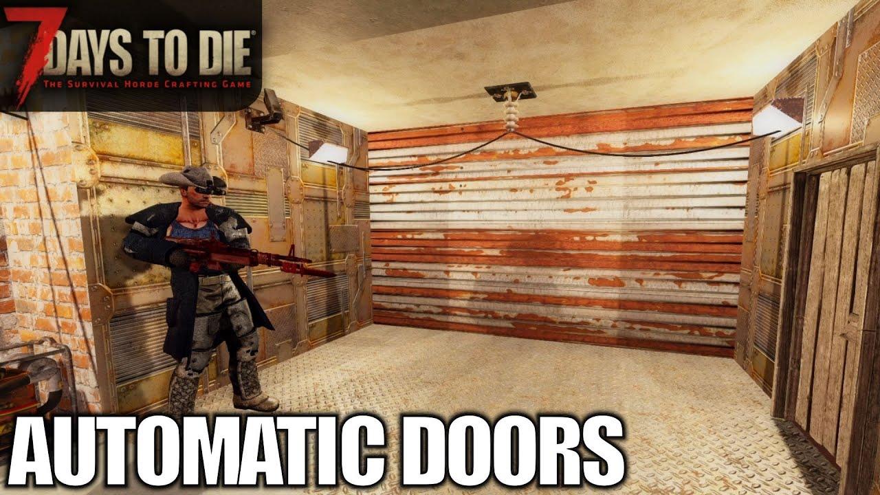 Automatic Powered Garage Doors 7 Days To Die Alpha 18 Gameplay