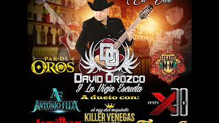 David Orozco y la vieja escuela Ft Antonio Felix - La Ladrona 2020