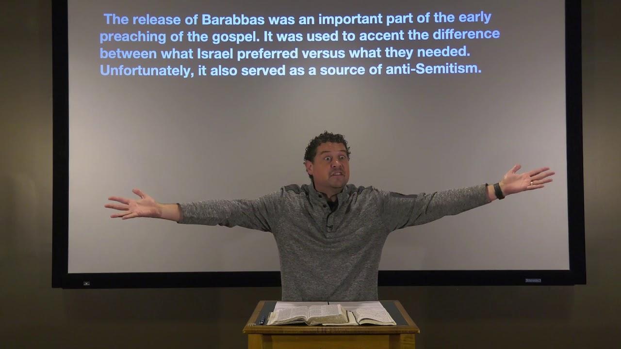 Studies in John - #114: Release Barabbas