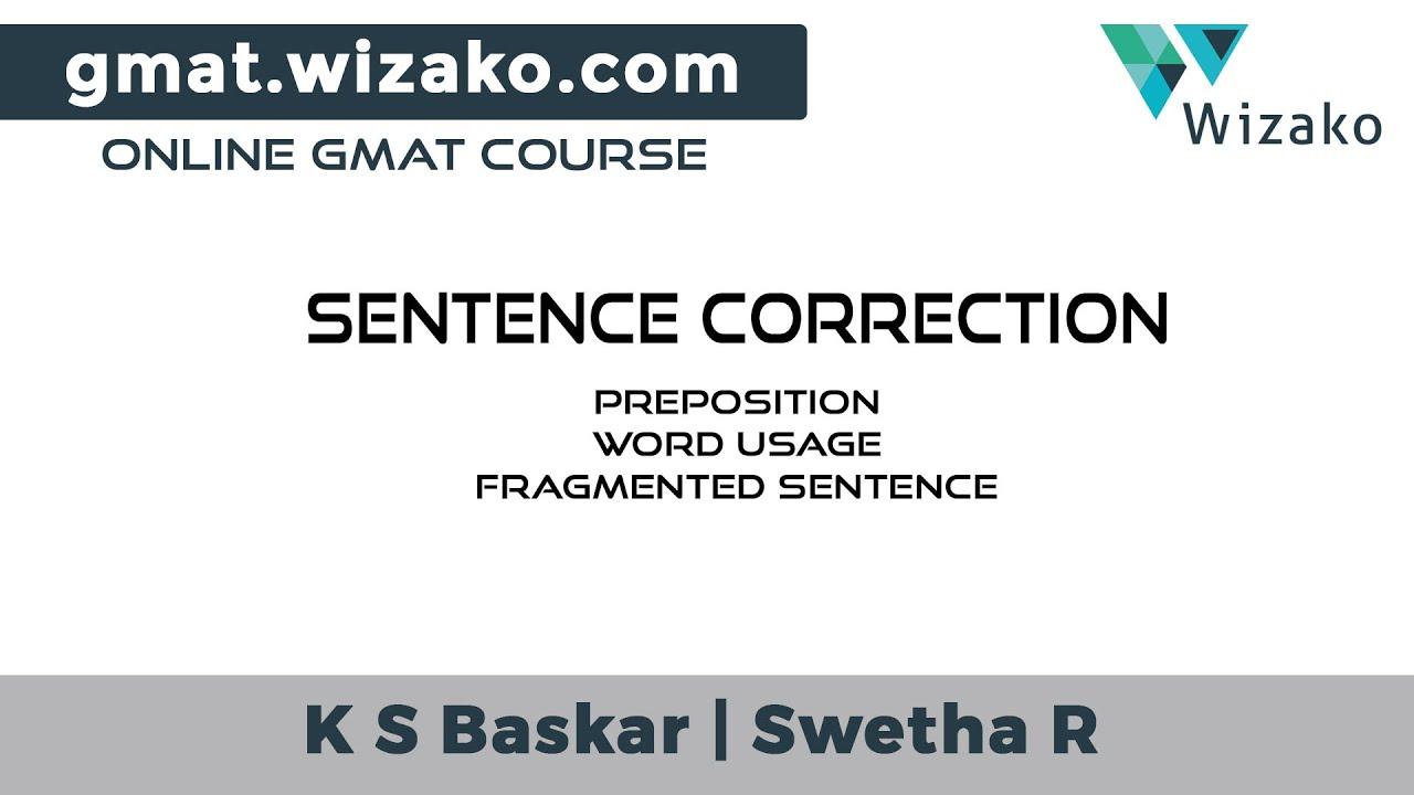 GMAT Sentence Correction Sample Question | Preposition | Fragmented  Sentence | Word Usage