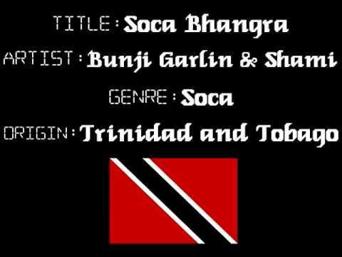 Bunji Garlin & ShamiSoca BhangraTrinidad Chutney Music
