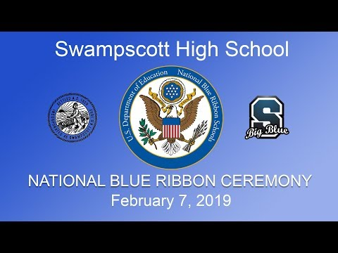 Swampscott High School - National Blue Ribbon School Ceremony
