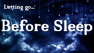 Letting Go Before Sleep Guided Meditation Hypnosis  (voice only)
