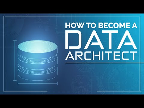 How To Become A Data Architect In 2020