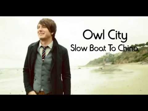 Owl City - Slow Boat To China (SoundCloud)