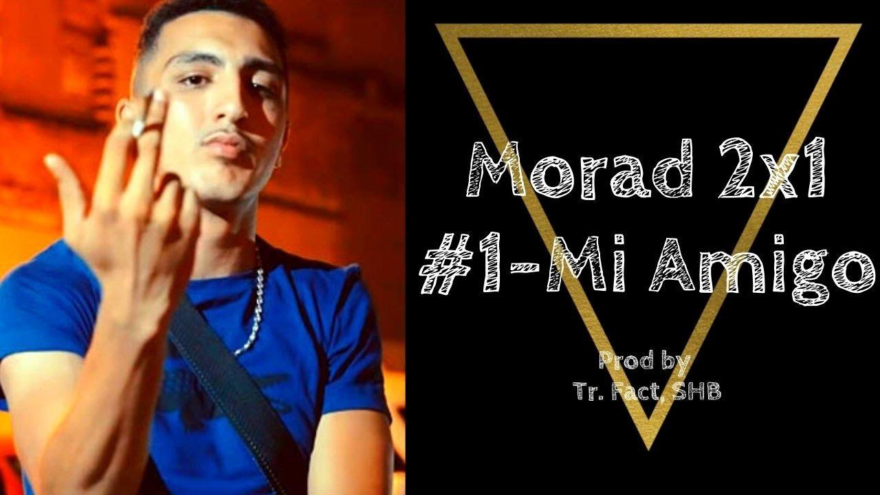 Download 🔴 Morad 2x1 🔴 PARTE 1 🚀 PRIMERA CANCION  🟢 MI AMIGO 🟢 LETRA