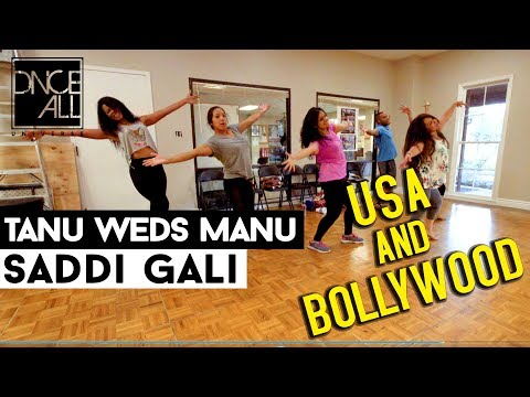 Saddi Gali - Tanu Weds Manu | Bollywood in USA | DnceAll Universe