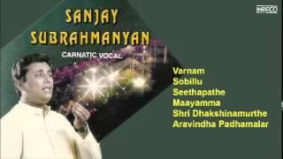 CARNATIC VOCAL | SANJAY SUBRAHMANYAN | JUKEBOX