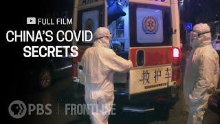 China's COVID Secrets (full documentary) | FRONTLINE