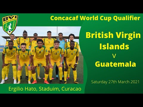 BVI v Guatemala, CONCACAF World Cup Qualifier,  27/03/21- Highlights by TTM Sports