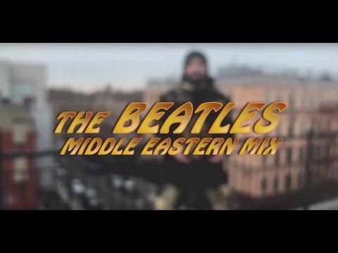 The Beatles - Middle Eastern Medley - מחרוזת חיפושיות הקצב 👏🏻👏🏻👏🏻  -