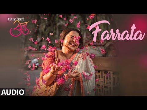 Farrata Song Lyrics From Tumhari Sulu
