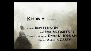 Yesterday en Esperanto - Kredis mi - John LENNON kaj Paul MCCARTNEY - Alberta CASEY