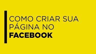 Como criar sua página no Facebook+Loja