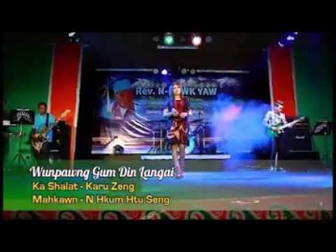 Kachin new good song ( 2017 ) madat yu gga i grai pyaw ai ..