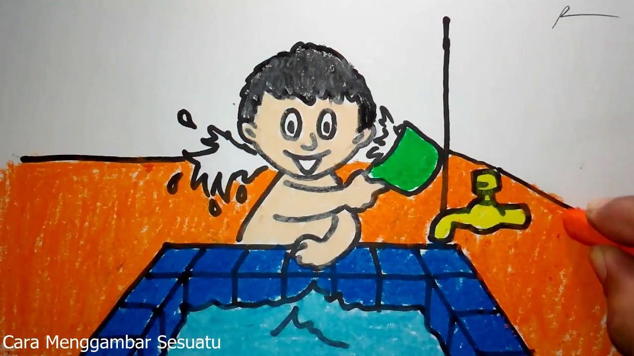 cara menggambar anak mandi sendiri YouTube