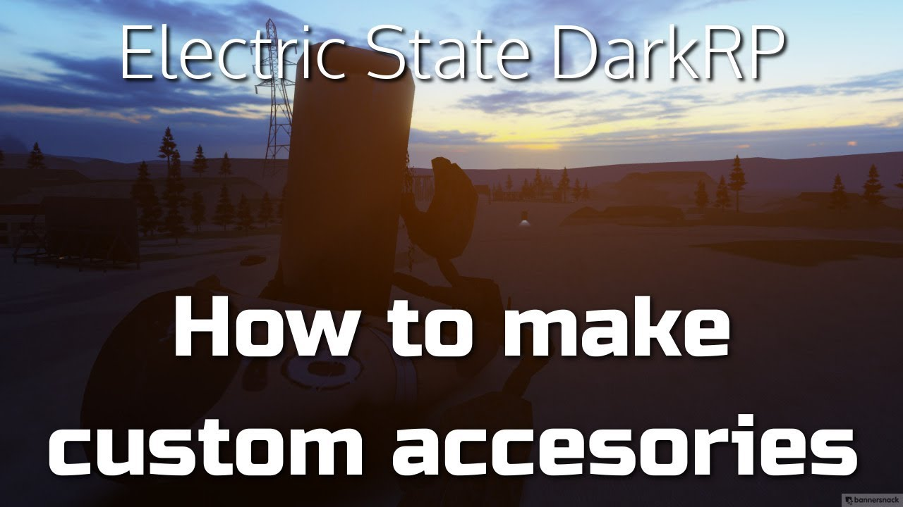 How To Make Custom Accessories Electric State Darkrp Youtube
