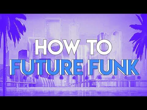 How to Future Funk | FL Studio Tutorial