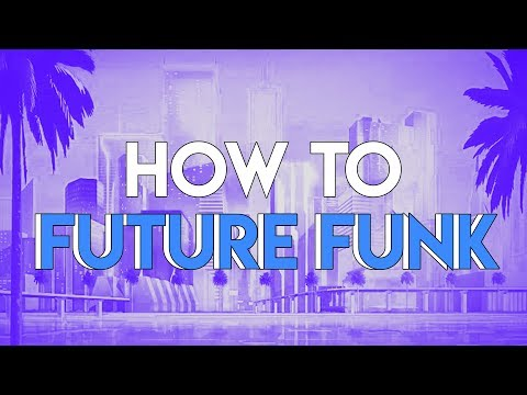 How to Future Funk | FL Studio Tutorial