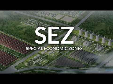 Understanding Special Economic Zones (SEZ)
