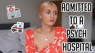 How I Was Admitted To a Psychiatric Hospital